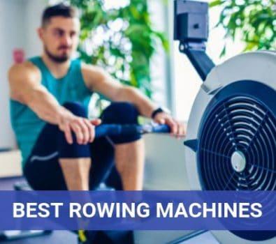 Best Rowing Machines