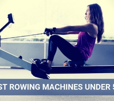 Best Rowing Machines Under 500